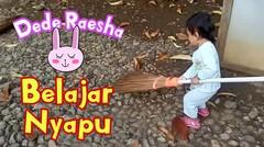 Gemesnya melihat Tingkah Raesha Belajar bantuin mama menyapu