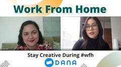 #WFH Ala Pegawai Startup DANA (Rika Kromodimuljo - Creative Director DANA)