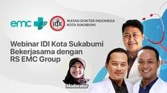 Webinar IDI Kota Sukabumi Bekerjasama Dengan RS EMC Group - 21 November 2020