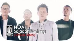 NOAH - Sajadah Panjang (Official Video)