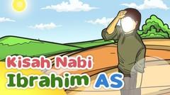 Kisah Nabi Ibrahim AS Mencari Keberadaan Tuhan - Kartun Anak Muslim