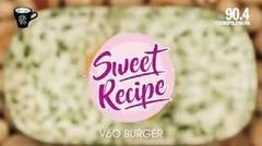 Coba membuat sendiri V6O Burger ala Six Ounces Coffee, yuk!