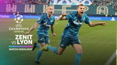 Full Highlight - Zenit vs Lyon I UEFA Champions League 2019/2020