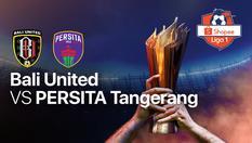 Bali United vs Persita Tangerang - Shopee Liga 1 - 01 Mar 2020 | 20:40 WIB