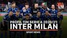 Profil Tim Serie A 2020/21: Inter Milan