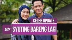 Celeb Update! Alyssa Soebandono dan Dude Harlino Syuting Bareng Lagi di Samudra Cinta