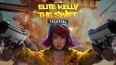 Selesaikan Misi, Dapatkan Elite Kelly!