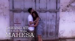 Mahesa - Lawang Ati - [Official Video]