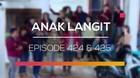 Anak Langit - Episode 424 dan 425