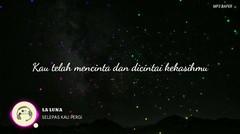 Selepas Kau Pergi - La Luna | The Macarons Project Cover | Lirik | Mp3