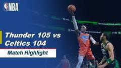 Match Highlight   Oklahoma City Thunder 105 vs 104 Boston Celtics   NBA Regular Season 2019/20