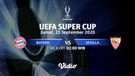 Bayern Munchen vs Sevilla I UEFA Super Cup Final 2020