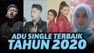 MANA LAGU YANG TERBAIK?? ADU SINGLE TERBAIK 2020!! Anak Nusantara, Tiada Tara, Kulepas Dengan Ikhlas