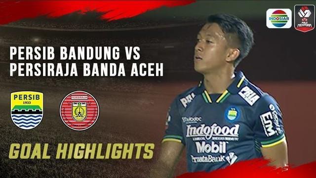 Streaming Persib Bandung Full Highlights Persib Bandung Vs Persiraja Banda Aceh Piala Menpora 2021 Vidio