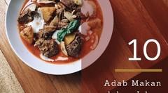 Adab Makan dalam Islam yang Sering Terlupa