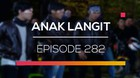Anak Langit - Episode 282