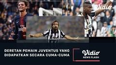 Deretan Pemain Juventus Didapatkan Secara Cuma - Cuma