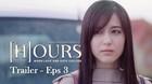 Trailer #WebseriesHOURS - Episode 3 (Director's Cut)