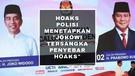 HOAKS POLISI MENETAPKAN JOKOWI TERSANGKA PENYEBAR BERITA BOHONG