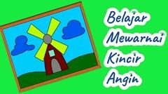 Belajar Menggambar dan Mewarnai Untuk Anak TK dan PAUD! Belajar Mewarnai kincir Angin #11