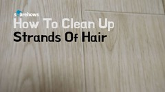 [Life Hacks] How To Clean Up Strands Of Hair