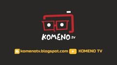 WELCOME KOMENO TV