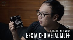TODAY's GEAR - Electro Harmonix Micro Metal Muff by Gitaragam