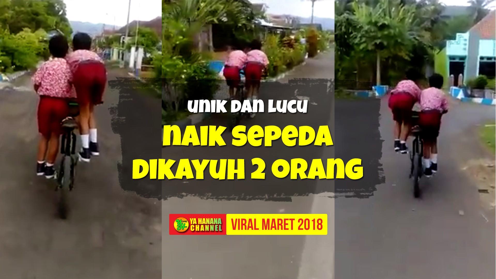 Streaming Anak Sd Naik Sepeda Dikayuh Dua Orang Unik Dan Lucu Banget Videonya Menjadi Viral Vidio Com