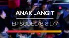 Anak Langit - Episode 176 dan 177