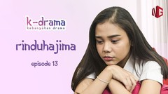 SALMA RINDU TAPI ALIF MENGHILANG! - KDRAMA #13