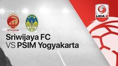 Full Match - Sriwijaya FC vs PSIM Yogyakarta | Liga 2 2020