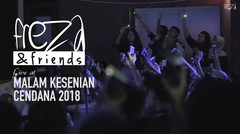 Freza & Friends Live at Malkes Cendana 2018