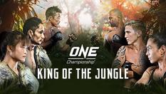 KING OF THE JUNGLE - One Championship - 28 Feb 2020 | 16:30 WIB