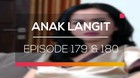 Anak Langit - Episode 179 dan 180