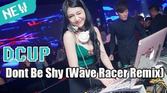 Dont Be Shy (Wave Racer Remix) TERBARU 2019