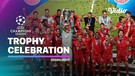 Bayern Munchen's Champions League Trophy Celebration | UEFA Champions League Final 2019/2020