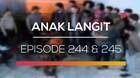 Anak Langit - Episode 244 dan 245