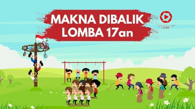 Streaming Arti Perlombaan Hut Kemerdekaan Indonesia 17 Agustus Vidio Com