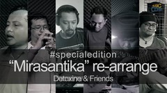 Mirasantika (Rhoma Irama) cover by Detoxine n Friends