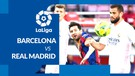 Real Madrid Bungkam Barcelona di Camp Nou