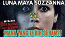 REVIEW FILM LUNA MAYA vs SUZZANNA