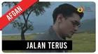 Afgan - Jalan Terus | Official Video Clip