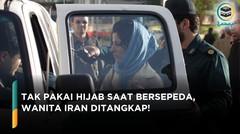 Ditangkap! Wanita Tak Pakai Hijab Bersepeda Keliling Kota Iran