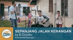 Eps 56 - Sepanjang Jalan Kenangan by E-coustic (Maulana & Dana)