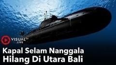 Kapal  Selam KRI Nanggala 402 Hilang Di Utara Bali