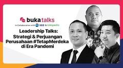 Leadership Talks : Strategi dan Perjuangan Perusahaan #TetapMerdeka di Era Pandemic - 28 Agustus 2020