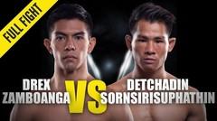 Drex Zamboanga vs. Detchadin - ONE Championship Full Fight