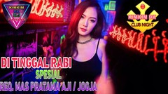 DJ DI TINGGAL RABI | DJ DUGEM MUSIK REMIX 2019
