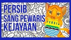 Persib Bandung - Bobotoh - Sang Pewaris Kejayaan
