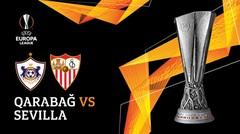 Full Match - Qarabag Vs Sevilla | UEFA Europa League 2019/20